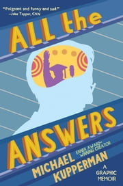 All The Answers ebook by Michael Kupperman