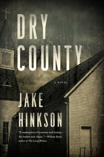 Dry County ebook by Jake Hinkson