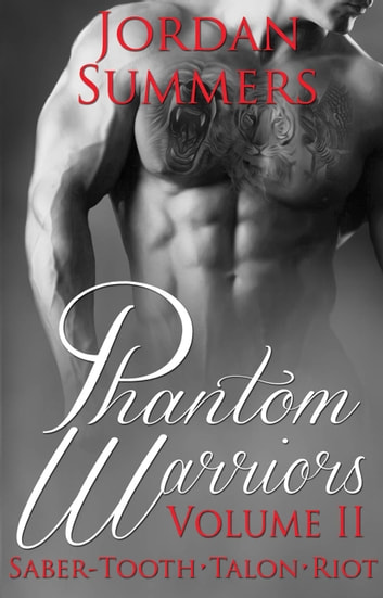 Phantom Warriors Volume 2 ebook by Jordan Summers