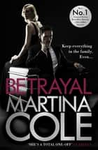 Betrayal ebook by Martina Cole
