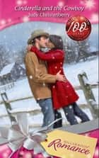 Cinderella And The Cowboy (Mills & Boon Romance) ebook by Judy Christenberry