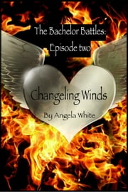 Changeling Winds - Episode Two ebook by Angela White