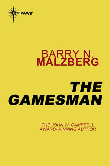 The Gamesman ebook by Barry N. Malzberg