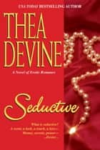 Seductive ebook by Thea Devine