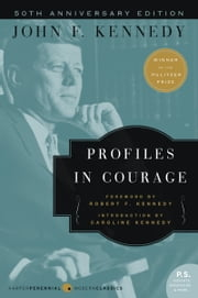 Profiles in Courage - Deluxe Modern Classic e-bog by John F Kennedy