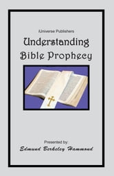 Understanding Bible Prophecy ebook by Edmund Berkeley Hammond