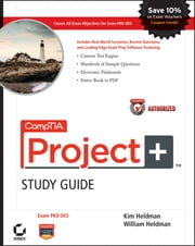 CompTIA Project+ Study Guide Authorized Courseware - Exam PK0-003 ebook by Kobo.Web.Store.Products.Fields.ContributorFieldViewModel