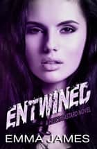 Entwined - HELL'S BASTARD, #4 ebook by EMMA JAMES