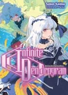 Infinite Dendrogram: Volume 13 eBook by Sakon Kaidou