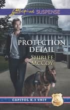 Protection Detail ebook by Shirlee McCoy