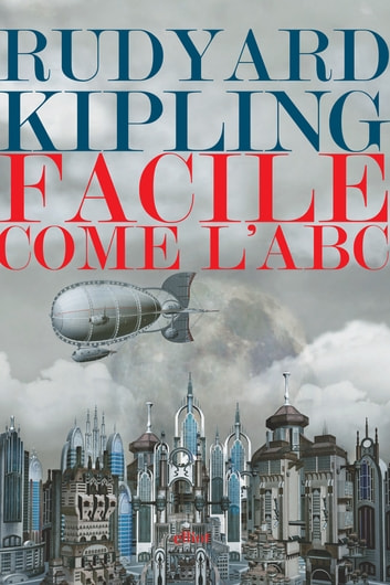 Facile come l'abc ebook by Rudyard Kipling