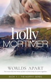 Worlds Apart ebook by Holly Mortimer