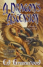 A Dragon's Ascension ebook by Ed Greenwood