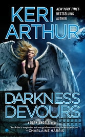 Darkness Devours - A Dark Angels Novel ebook by Keri Arthur