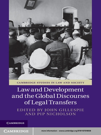 Law and Development and the Global Discourses of Legal Transfers ebook by