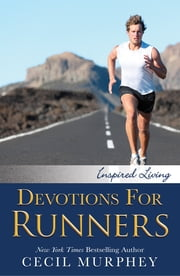 Devotions for Runners ebook by Cecil Murphey