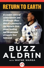 Return to Earth ebook by Buzz Aldrin,Wayne Warga
