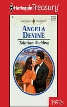 Tahitian Wedding eBook by Angela Devine
