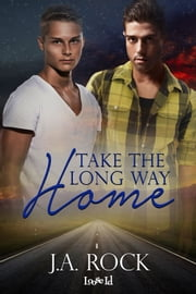 Take the Long Way Home ebook by J.A. Rock