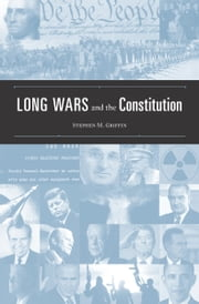 Long Wars and the Constitution ebook by Stephen M. Griffin