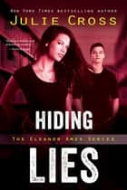 Hiding Lies eBook by Julie Cross