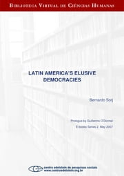 Latin America's eclusive democracies ebook by Bernardo Sorj