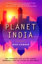 Planet India ebook by Mira Kamdar