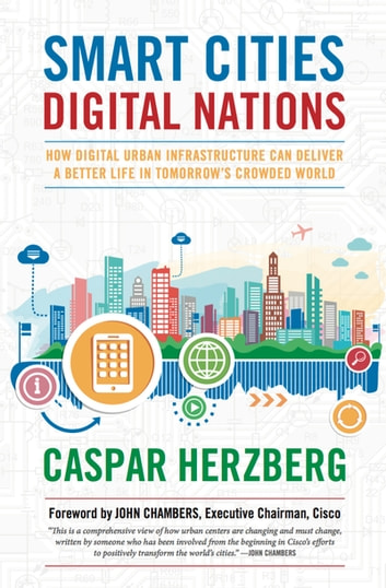 Smart cities digital nations ebook by caspar herzberg smart cities digital nations building smart cities in emerging countries and beyond ebook by fandeluxe Image collections