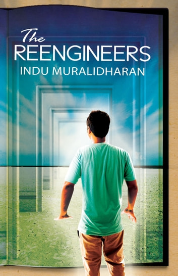 Reengineers, The ebook by Indu Muralidharan