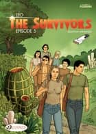 The Survivors - Volume 5 ebook by Leo, Leo