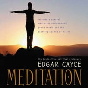 Meditation audiobook by Edgar Cayce, Mark Thurston