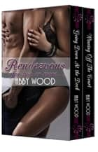 Rendezvous for two or more... ebook by Abby Wood