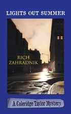Lights Out Summer ebook by Rich Zahradnik