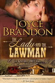The Lady and the Lawman - The Kincaid Family Series - Book One ebook by Joyce Brandon