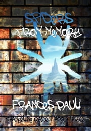 Spiders From Memory - Changeling Race, #3 ebook by Frances Pauli