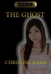 The Ghost ebook by Christine Rains