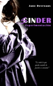 SINDER 1- Experimentación. ebook by Jane Devreaux