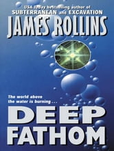 Deep Fathom ebook by James Rollins