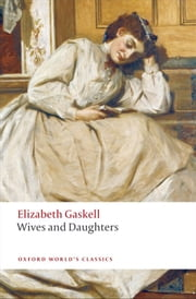 Wives and Daughters ebook by Elizabeth Gaskell,Angus Easson