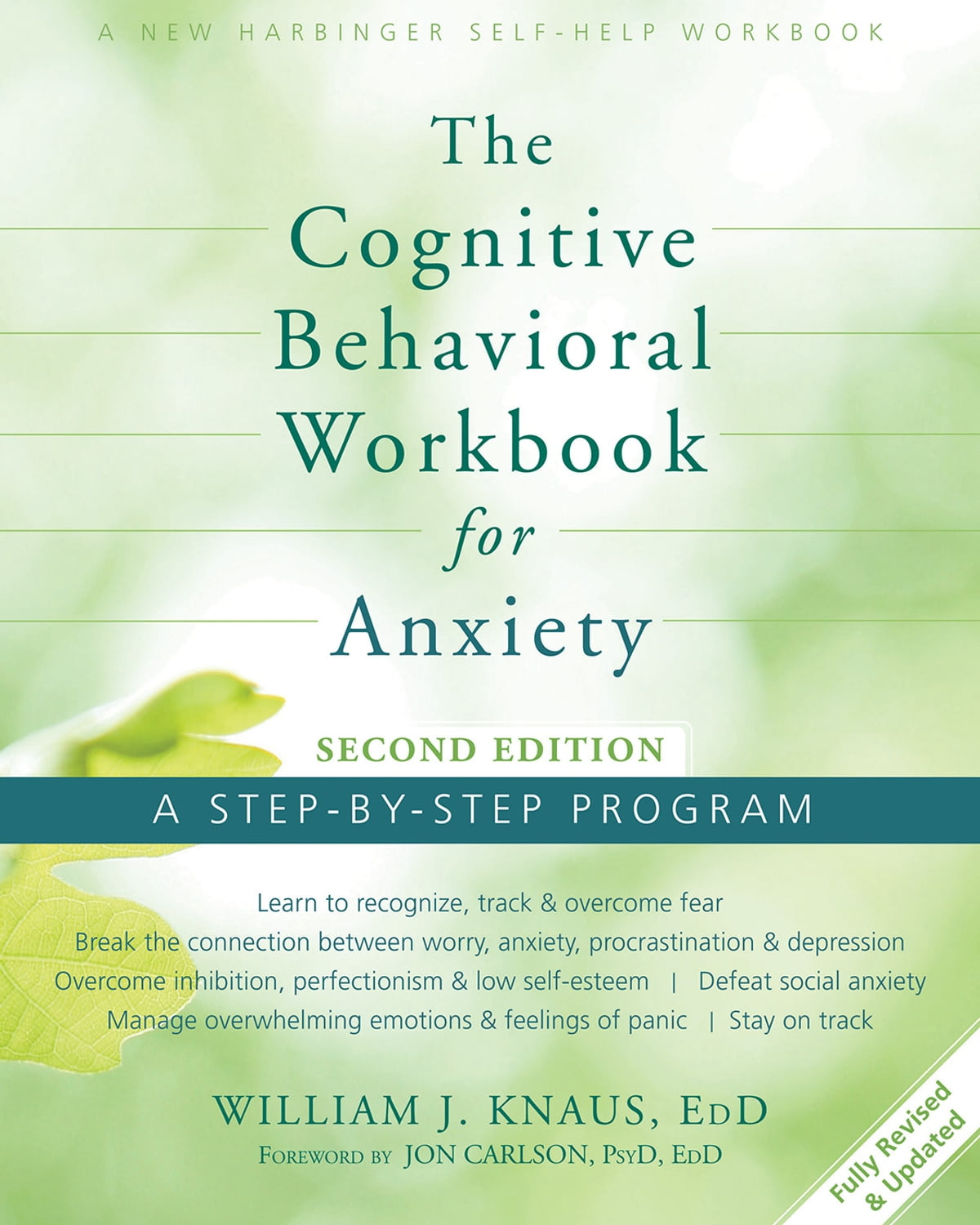 The Cognitive Behavioral Workbook for Anxiety eBook by William J ...