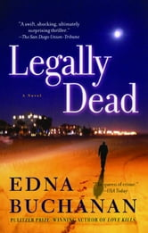 Legally Dead - A Novel ebook by Edna Buchanan