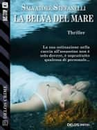 La belva del mare ebook by Salvatore Stefanelli, Vincenzo Vizzini