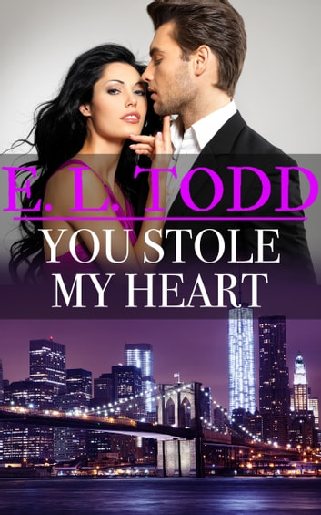 You Stole My Heart ebook by E. L. Todd