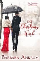 The Christmas Wish 電子書 by Barbara Ankrum
