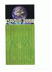 Droid 2058 ebook by D Sampson