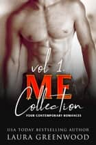 ME Collection Vol. 1 eBook by Laura Greenwood
