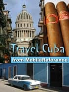 Travel Cuba (Mobi Travel) eBook by MobileReference