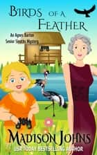 Birds of a Feather ebook by Madison Johns
