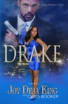 Drake ebook by Joy Deja King