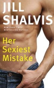 Her Sexiest Mistake ebook by Jill Shalvis